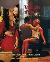 The Vampire Film: From 'Nosferatu' to 'True Blood' by Alain Silver, James...