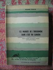 Les marges de l'Oekoumène dans l'est du Canada : partie orientale du bouclier
