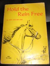 Hold the Rein Free Judy Van Der Veer Illus Pers Crowell Scholastic 1971 HORSE Bk