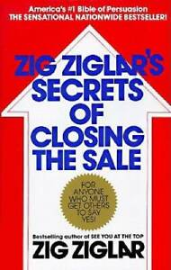 Zig Ziglar's Secrets of Closing the Sale: For Anyone Who Must Get Others  - GOOD
