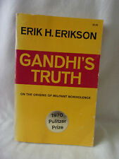 GANDHI'S TRUTH ON THE ORIGIONS OF MILITANT NONVIOLENCE