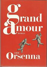 Grand amour. Erik ORSENNA.France loisirs N003