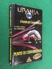 URANIA n.1359 Charles SHEFFIELD - PUNTO DI CONVERGENZA (1999) ORIGINALE