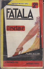 C1 Marcel ALLAIN - FATALA IX - L ESCLAVE 1930