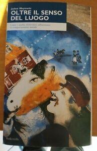 OLTRE IL SENSO DEL LUOGO Meyrowitz 1998 BASKERVILLE Gabi Chagall