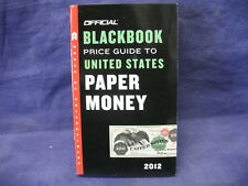 Official Blackbook Price Guide To United States Paper Money 2012