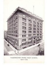 WASHINGTON IRVING 1913 HIGH SCHOOL, ORIG FOR GIRLS, 16TH ST. & IRVING PLACE NYC