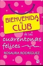 Bienvenida al club de las cuarentonas felices  Welcome to the Happy-Fo-ExLibrary