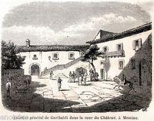 MESSINA: Quartier Generale di Garibaldi nel Castello.Forte Gonzaga? Sicilia.1860