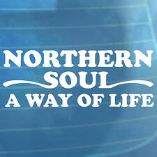 Northern Soul Car Sticker A Way Of Life Van Bumper Window Vinyl Decal