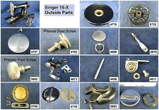 Singer Sewing Machine Models 15-89, 90, 91 Choose Your Parts! Free Ship Over $25
