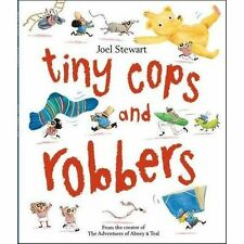Tiny Cops and Robbers; Colour Picture Book, Paperback; Stewart, Joel, General