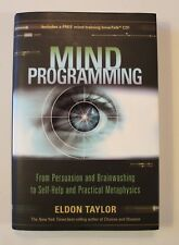 Mind Programming: From Persuasion and Brainwashing.. by Taylor, Eldon 1401923313
