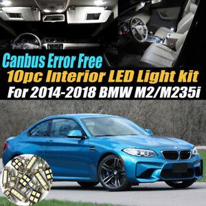 10Pc Error Free Car Interior LED White Light Kit for 2014-2018 BMW M2 M235i