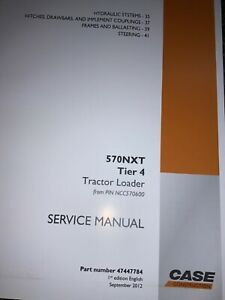 CASE Tractor Loader 570 NXT Tier 4 Service Manual