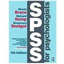 SPSS for Psychologists: Fifth Edition by Brace, Nicola, Kemp, Richard, Snelgar,