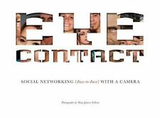 Eye Contact: Social Networking, Face to Face, With a Camera