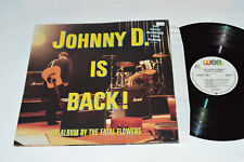 THE FATAL FLOWERS Johnny D. Is Back! LP 1988 Wea Canada 242 333-1 Atl Rock VG+