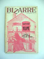 BIZARRE N°45 : SPÉCIAL YLIPE (PHILIPPE LABARTHE) / J.-J. PAUVERT / OCTOBRE 1967