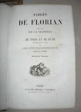 FABLES DE FLORIAN ILLUSTREES PAR JJ.GRANDVILLE NLLE EDITION GARNIER circa 1860