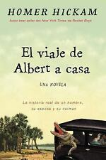 El Viaje de Albert a Casa : Algo asi Como la Verdadera Historia de...  (ExLib)