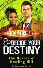 The Horror of Howling Hill: Decide Your Destiny: Story 12 (Doctor Who), Green, J