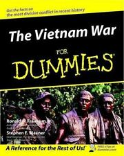 The Vietnam War for Dummies by Ronald B., Jr. Frankum and Stephen F. Maxner (200