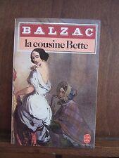 Le Livre de Poche/ Balzac: La cousine Bette/ Librairie Générale Français 1984