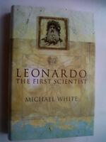 MICHAEL WHITE.LEONARDO THE FIRST SCIENTIST.1ST H/B D/J 2000 V/GOOD
