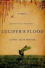NEW! Lucifer's Flood 1 by Linda Rios Brook (2008, Paperback)