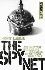 The Spy Net: The Greatest Intelligence Operations of the First World-ExLibrary