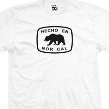 Hecho En Nor Cal BEAR Shirt - Made in CA Republic Northern California All Colors