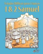 Estudos Biblicos Para Criancas: 1 & 2 Samuel (Portugues) (Paperback or Softback)