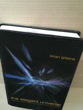 The Elegant Universe : Superstrings, Hidden Dimensions Hardcover by Brian Greene