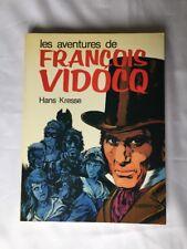 BD - Les aventures de Francois VIDOCQ / EO 1977/ HANS KRESSE / CASTERMAN