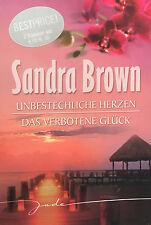Sandra Brown: Unbestechliche Herzen / Das verbotene Glück (2009, Kunststoffei