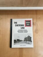 RARE The Cheyenne Line Burlington Route CB&Q from Sterling, Colorado to Wyoming