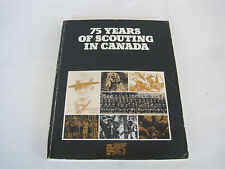 75 Years of Scouting in Canada 54th Scout Troop Ottawa Signed (BURG815