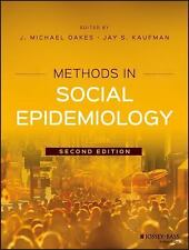 Methods in Social Epidemiology, Edited by Oakes & Kaufman, 2nd Edition 2017 NEW