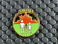 pins pin BADGE ISIS    ARTHUS BERTRAND