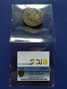1723 US Rosa Americana & Hibernia 2 Pence Coin PCGS Genuine Environmental Damage