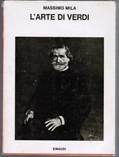 Massimo Mila, L'ARTE DI VERDI, Einaudi 1980, coll.i saggi n. 627, prima edizione