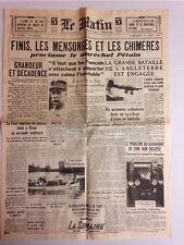 """LE MATIN 14 AOUT 1940 """" FINIS LES MENSONGES ET LES CHIMERES""""  PROCLAME PETAIN"""