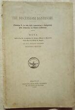 W174-D'OVIDIO, F.. TRE DISCUSSIONI DANTESCHE, ED.NAPOLI, 1897. IN 8, PP. 36 (4)