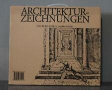 Architektur-Zeichnungen vom 13. bis zum 19. Jahrhundert