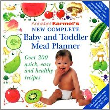 Annabel Karmel's New Complete Baby & Toddler Meal Planner - 4th Edition By Anna