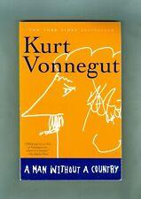 Kurt Vonnegut A Man Without A Country ESSAYS Life Art Sex Politics Satire Memoir