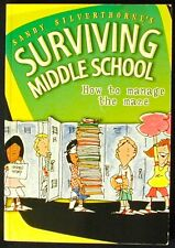 Sandy Silverthorne's Surviving Middle School: How to manage the maze PBk. VG+