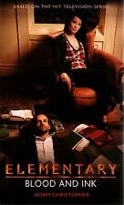 Elementary  Blood and Ink  Adam Christopher   Pbk NEW Book