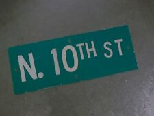"Vintage ORIGINAL N. 10TH ST Street Sign 24' X 9"" White on Green"